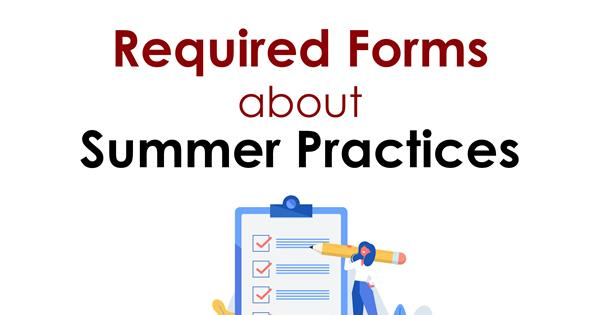 Required Forms about Summer Practices