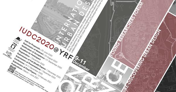 INTERNATIONAL URBAN DESIGN CONFERENCE | Young Researchers Forum@Re-Discovering Urban Design (IUDC2020@YRF)