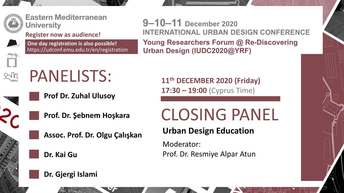 INTERNATIONAL URBAN DESIGN CONFERENCE | Closing Panel
